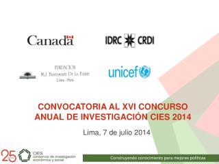 CONVOCATORIA AL XVI CONCURSO ANUAL DE INVESTIGACIÓN CIES  2014