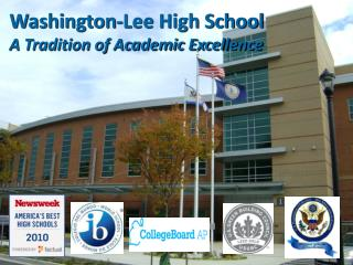 Washington-Lee High School A Tradition of Academic Excellence