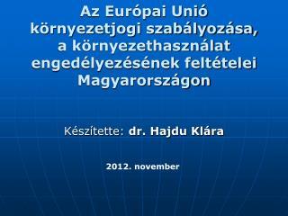 Készítette:  dr. Hajdu Klára