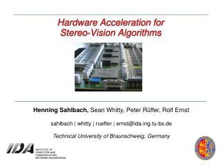 Hardware Acceleration for Stereo-Vision Algorithms
