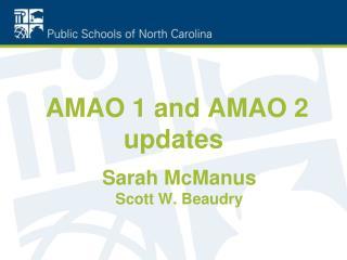 AMAO 1 and AMAO 2 updates