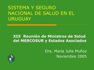 SISTEMA Y SEGURO NACIONAL DE SALUD EN EL URUGUAY