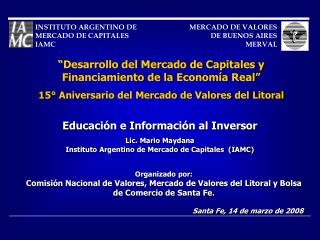 Educaci�n e Informaci�n al Inversor Lic. Mario Maydana