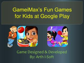 GameiMax's Fun Games for Kids at Google Play