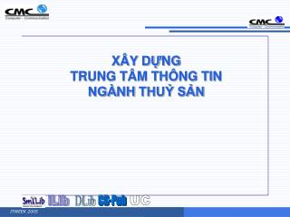 XÂY DỰNG TRUNG TÂM THÔNG TIN NGÀNH  THUỶ SẢN
