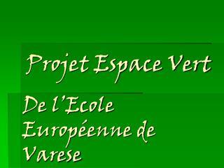 De l�Ecole Europ�enne de Varese