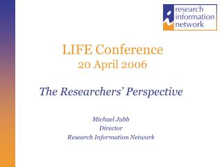 LIFE Conference 20 April 2006