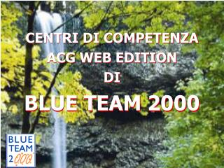 CENTRI DI COMPETENZA ACG WEB EDITION DI BLUE TEAM 2000