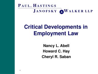 Critical Developments in Employment Law