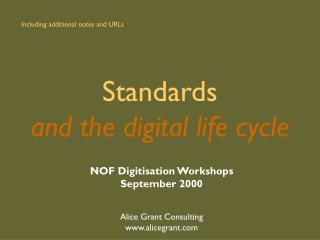 Standards and the digital life cycle