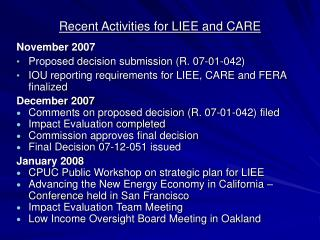 Recent Activities for LIEE and CARE