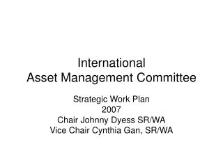 International  Asset Management Committee