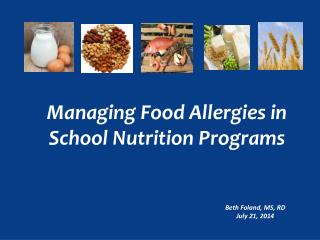 Managing Food Allergies in School Nutrition Programs