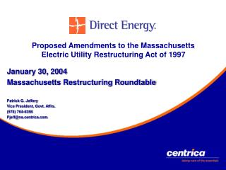 Proposed Amendments to the Massachusetts Electric Utility Restructuring Act of 1997