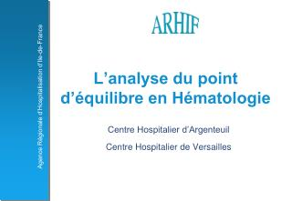 L�analyse du point d��quilibre en H�matologie