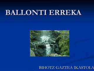 BALLONTI ERREKA