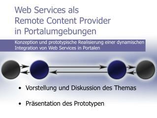 Web Services als  Remote Content Provider  in Portalumgebungen