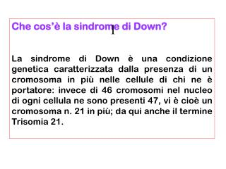 Che cos'è la sindrome di Down?