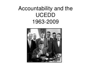 Accountability and the UCEDD 1963-2009