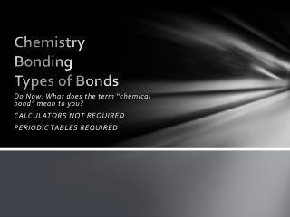 Chemistry Bonding Types of Bonds