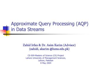 Approximate Query Processing (AQP) in Data Streams