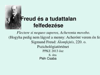 Freud �s a tudattalan felfedez�se