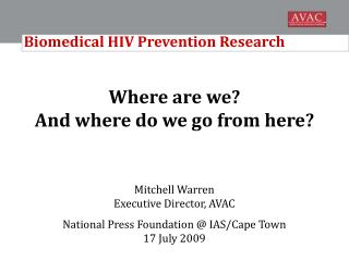Biomedical HIV Prevention Research