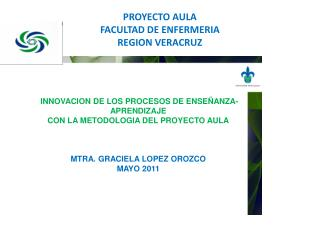 PROYECTO AULA FACULTAD DE ENFERMERIA REGION VERACRUZ