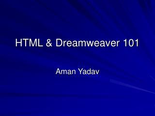 HTML & Dreamweaver 101