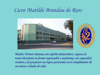 Liceo Matilde Brandau de Ross