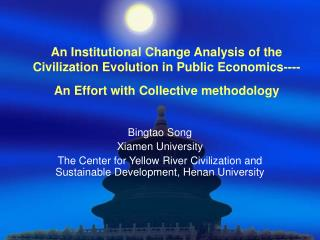 Bingtao Song Xiamen University