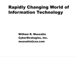 Rapidly Changing World of Information Technology