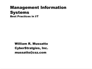 Management Information Systems Best Practices in I/T