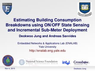 Deokwoo Jung  and Andreas Savvides Embedded Networks & Applications Lab (ENALAB) Yale University