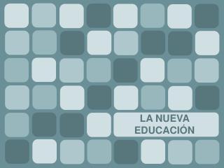 LA NUEVA EDUCACI N