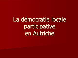 La d�mocratie locale participative  en Autriche