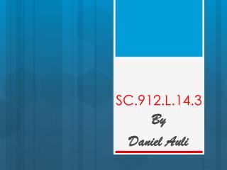 SC.912.L.14.3