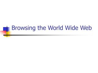 Browsing the World Wide Web