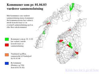 Kommuner som pr. 01.04.03 vurderer sammenslutning