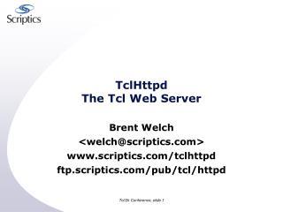 TclHttpd The Tcl Web Server