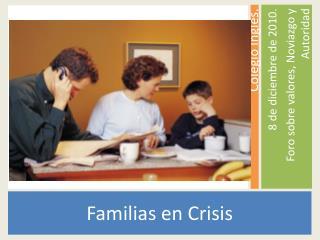 Familias en Crisis