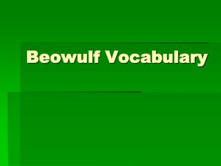 Beowulf Vocabulary