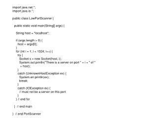 import java.*; import java.io.*; public class LowPortScanner {