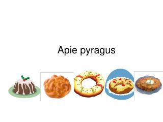 Apie pyragus