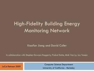 High-Fidelity Building Energy Monitoring Network