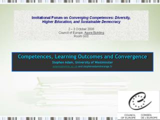 Competences, Learning Outcomes and Convergence Stephen Adam, University of Westminster