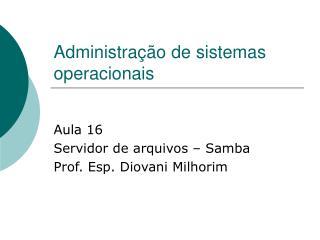 Administra��o de sistemas operacionais