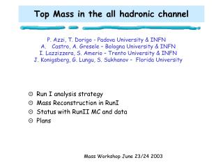 Top Mass in the all hadronic channel