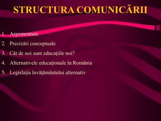 STRUCTURA COMUNICARII