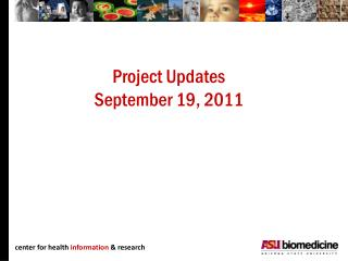 Project Updates September 19, 2011
